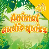 Animals and sounds quiz