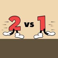 2 Vs 1 - Make them Fight for Supremacy