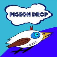 Pigeon-Drop