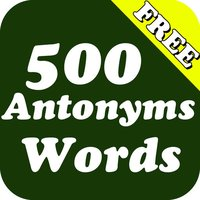 500 Antonyms (Opposite) Words Pro