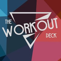 The Workout Deck
