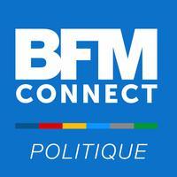 BFM Connect #politique