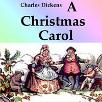 Christmas Carol (by Charles Dickens)