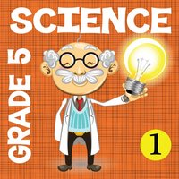 5th Grade Science Glossary # 1 : Learn and Practice Worksheets for home use and in school classrooms