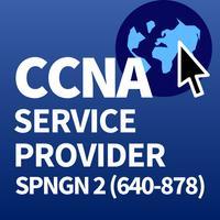 CCNA Service Provider SPNGN2 640-878 Exam Prep