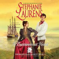 A Buccaneer at Heart (by Stephanie Laurens) (UNABRIDGED AUDIOBOOK)