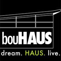 bouHAUS