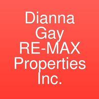 Dianna Gay RE-MAX Properties Inc.