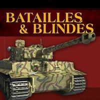 Batailles & Blindés