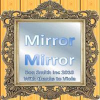 MirrorMirror!!