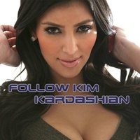 Follow Kim Kardashian