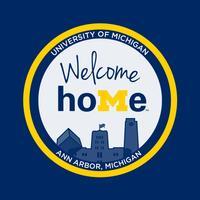 U-M Welcome HoMe 2019