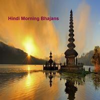 Hindi Morning Bhajans