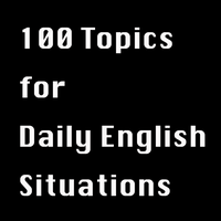 100 Daily English Situations