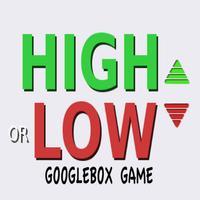 High or Low Googlebox Game