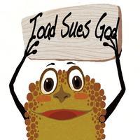 Toad Sues God
