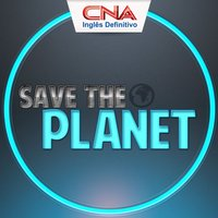 CNA 360 - Save The Planet