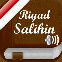 Riyad As-Salihin Audio mp3 in Indonesian and in Arabic - 1896 Hadis - di Bahasa Indonesia dan di Arab - رياض الصالحين