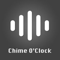 Chime o'clock-Sound Notification Every Hour App