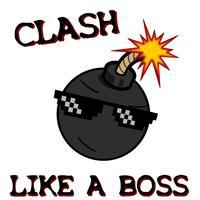 Clash Like A Boss