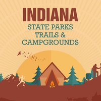 Indiana State Parks, Trails & Campgrounds