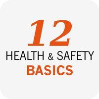 12 Health & Safety Basics