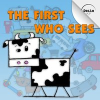 First Who Sees