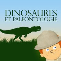 Dinosaures et Paléontologie