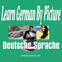 Learn German by Picture and Sound - Easy to learn German Vocabulary