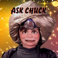 Ask Chuck
