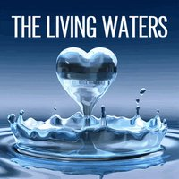 The Living Waters