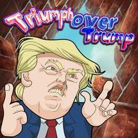 Triumph Over Trump