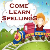 Come Learn Spellings for Kids