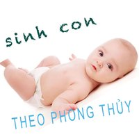 Sinh Con Theo Phong Thuỷ