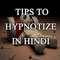Vashikaran Totke in Hindi- Tips to hypnotize