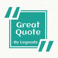 Greate Quotes By Author
