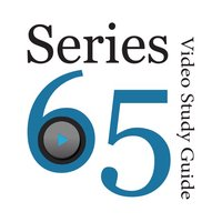 Series 65 Video Study Guide for Exam Preparation