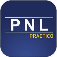 PNL práctico - cambia tu vida y alcanza tus metas