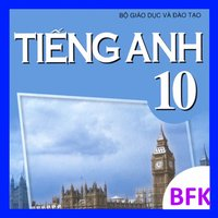 Tieng Anh Lop 10 - English 10