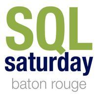 SQL Saturday Baton Rouge