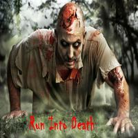Run Into Death - Zombies Apocalypse