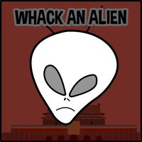 Whack an Alien