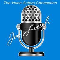 Joe Loesch, The Voice Actor