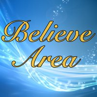 BELIEVE AREA app