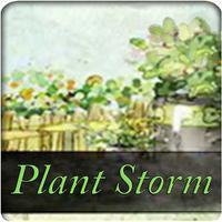Plant Storm