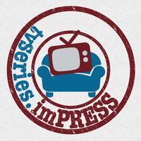 tvSeries.imPRESS