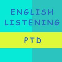 English Listening PTD