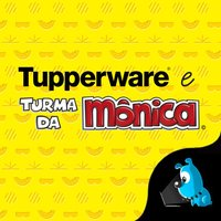 Tupperware e Turma da Mônica