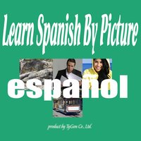 Learn Spanish By Picture and Sound - Easy to learn Spanish Vocabulary