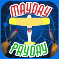 Mayday Payday